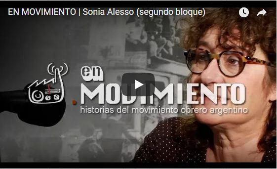 """Entrevista a Sonia Alesso: """"En Movimiento: Historias del Movimiento Obrero Argentino"""""""