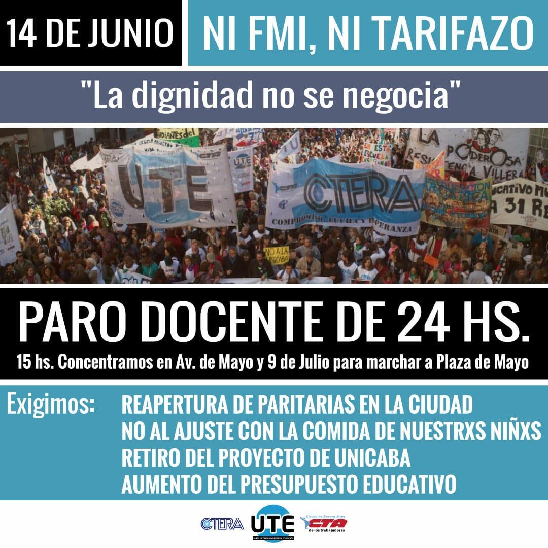 En El Marco Del Paro Nacional De Las Cta Del Jueves  De Junio Contra Los Tarifazos Y El Fmi La Union De Trabajadores De La Educacion Convoca A Un Paro