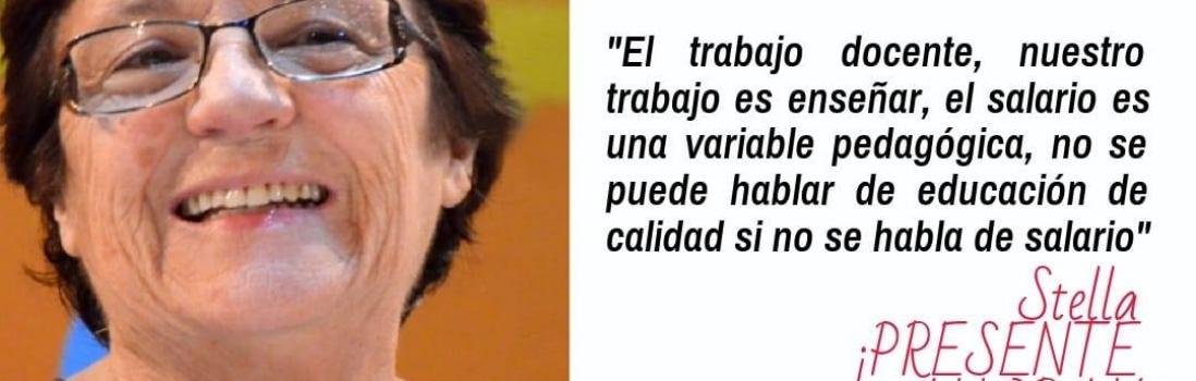 Stella Maldonado, ¡Presente ahora y siempre!