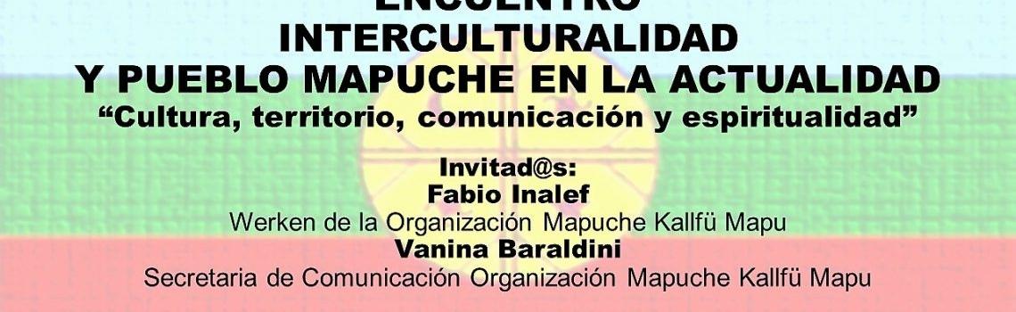 Encuentro Interculturalidad y Pueblo Mapuche en la actualidad