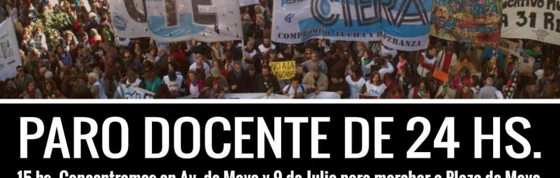 """14 de Junio Paro Docente: """"La dignidad no se negocia"""""""