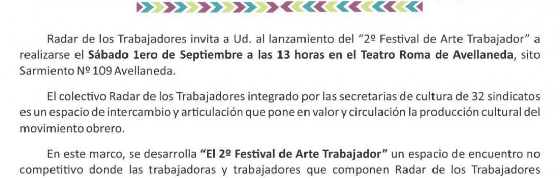 Radar de los Trabajadores: 2º Edición del Festival de Arte Trabajador