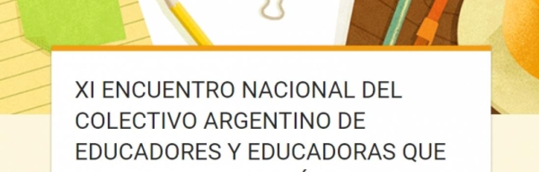 XI Encuentro Nacional del Colectivo Argentino de Educadorxs que hacen Investigación desde la Escuela